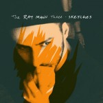 The Ray Mann Three | Sketches | album art