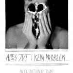 "Gigs: ""Alles Jut! Kein Problem…"" Vernissage"