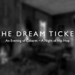 Gigs: The Dream Ticket – CANCELLED