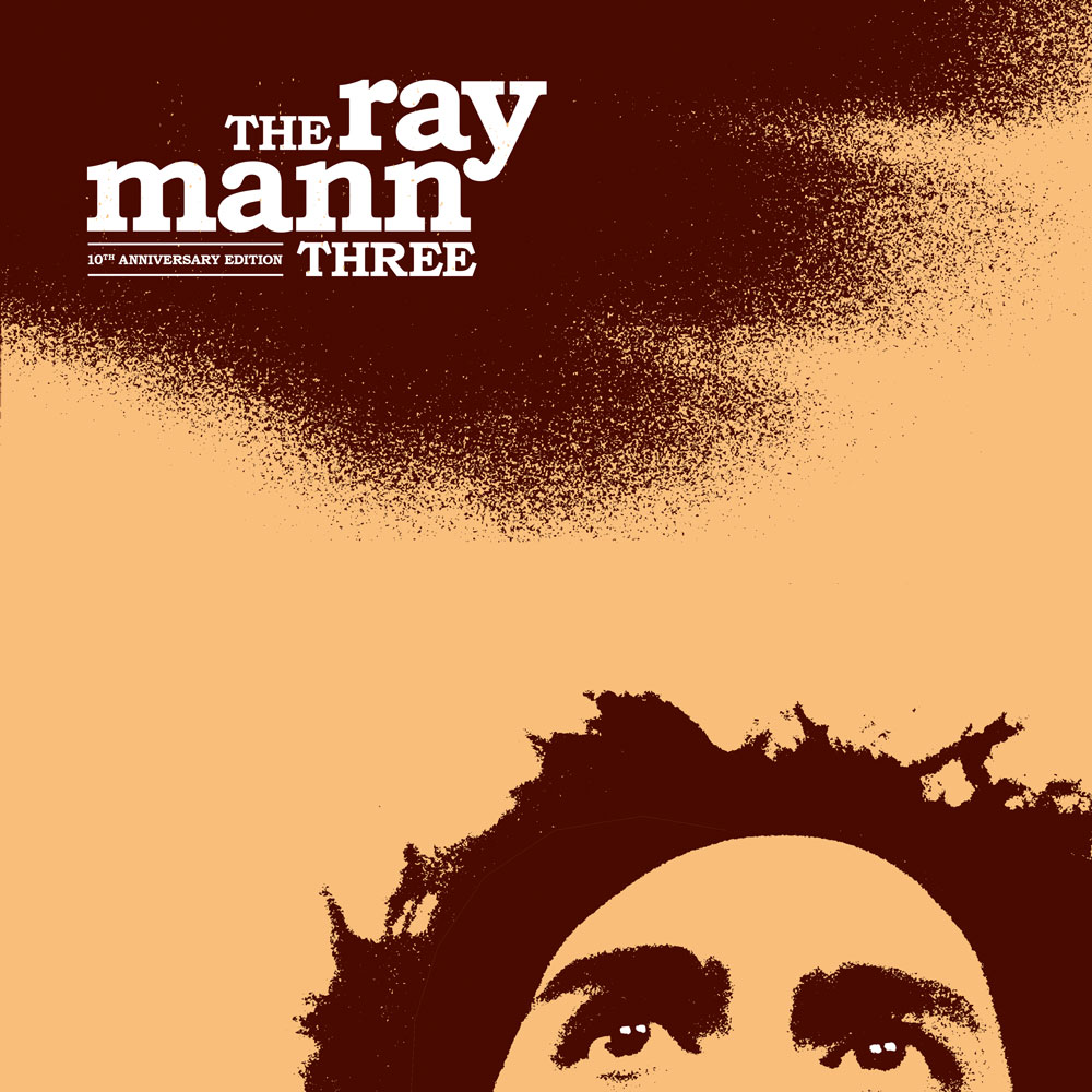 'The Ray Mann Three' (10th Anniversary Edition)